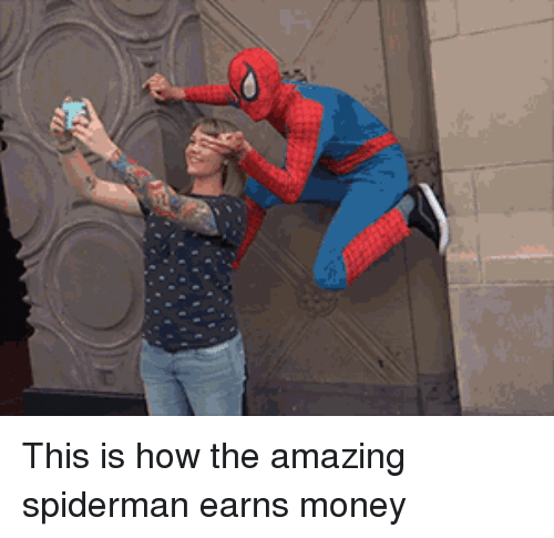 Money, Spiderman, and Amazing: This is how the amazing spiderman earns money