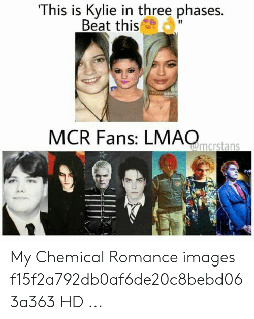 Emo Band Memes: This is Kylie in three phases.  Beat this  IT  MCR Fans: LMAOres My Chemical Romance images f15f2a792db0af6de20c8bebd063a363 HD ...