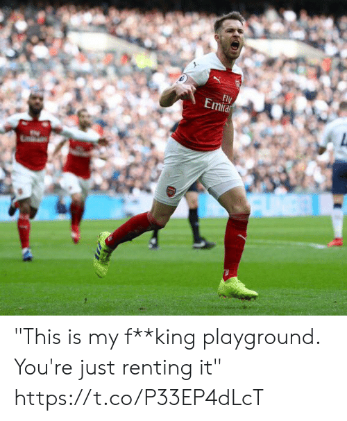 "Soccer, King, and Renting: ""This is my f**king playground. You're just renting it"" https://t.co/P33EP4dLcT"