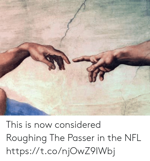 Football, Nfl, and Sports: This is now considered Roughing The Passer in the NFL https://t.co/njOwZ9IWbj