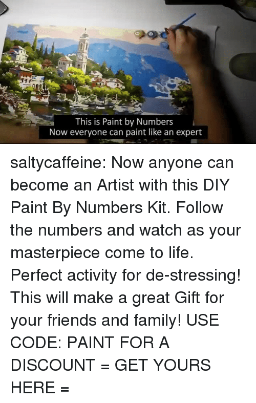 Family, Friends, and Life: This is Paint by Numbers  Now everyone can paint like an expert saltycaffeine: Now anyone can become an Artist with this DIY Paint By Numbers Kit. Follow the numbers and watch as your masterpiece come to life. Perfect activity for de-stressing! This will make a great Gift for your friends and family! USE CODE: PAINT FOR A DISCOUNT = GET YOURS HERE =