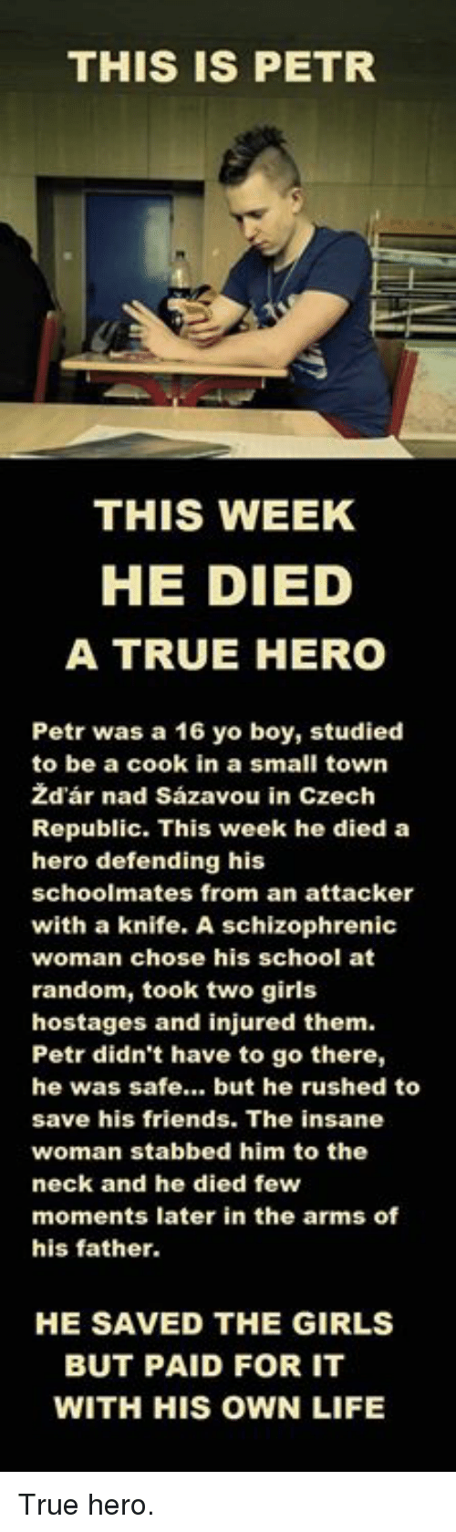 His father is a true hero