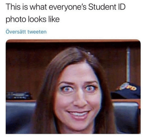 Student, Photo, and What: This is what everyone's Student ID  photo looks like  Översätt tweeten