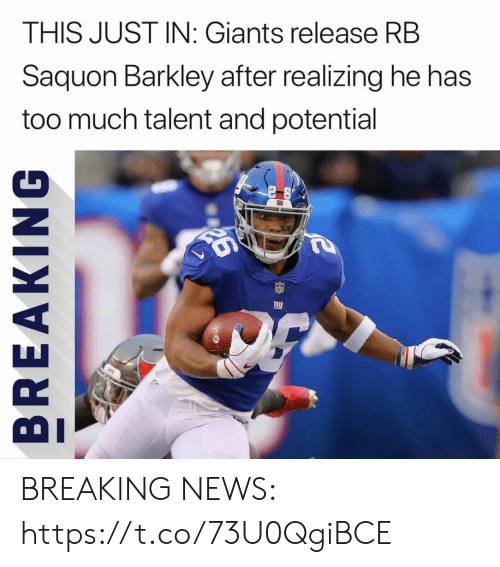 barkley: THIS JUST IN: Giants release RB  Saquon Barkley after realizing he has  too much talent and potential BREAKING NEWS: https://t.co/73U0QgiBCE