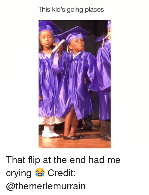 Going Places: This kid's going places That flip at the end had me crying 😂 Credit: @themerlemurrain