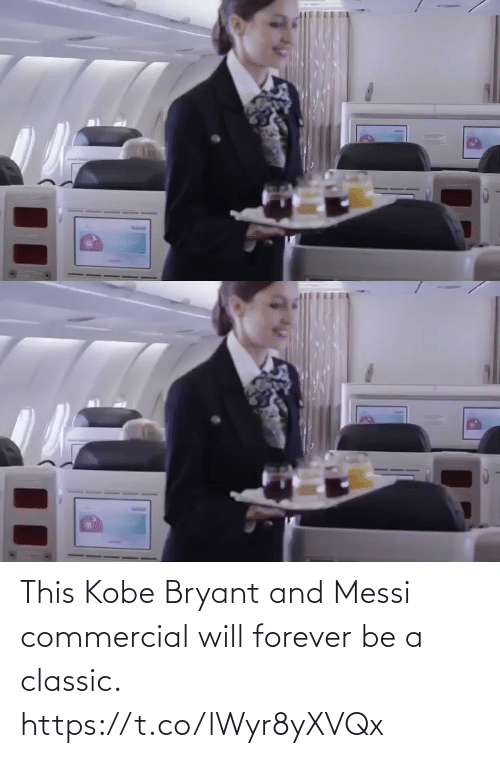 Https T: This Kobe Bryant and Messi commercial will forever be a classic.   https://t.co/lWyr8yXVQx