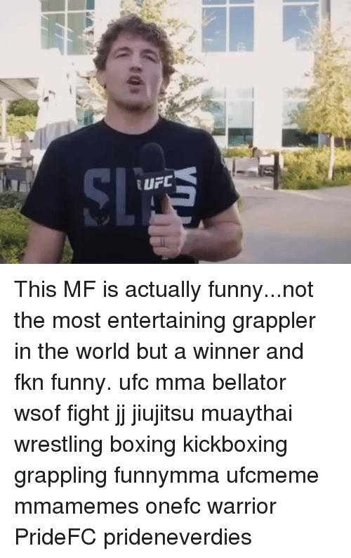 Bellator: This MF is actually funny...not the most entertaining grappler in the world but a winner and fkn funny. ufc mma bellator wsof fight jj jiujitsu muaythai wrestling boxing kickboxing grappling funnymma ufcmeme mmamemes onefc warrior PrideFC prideneverdies