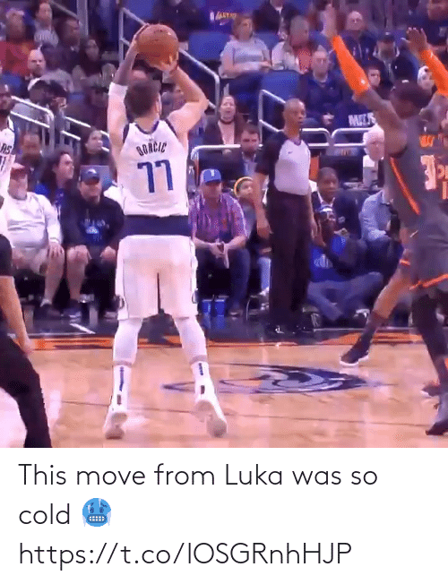 Cold: This move from Luka was so cold 🥶 https://t.co/lOSGRnhHJP