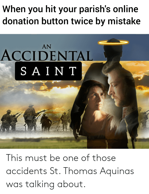 Catholic: This must be one of those accidents St. Thomas Aquinas was talking about.
