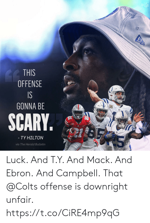 Hilton: THIS  OFFENSE  GONNA BE  SCARY.  BIG  TY HILTON  via The Herald Bulletin Luck.  And T.Y.  And Mack.  And Ebron. And Campbell.  That @Colts offense is downright unfair. https://t.co/CiRE4mp9qG