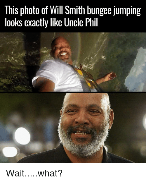 Funny, Will Smith, and Uncle Phil: This photo of Will Smith bungee jumping  looks exactly like Uncle Phil Wait.....what?