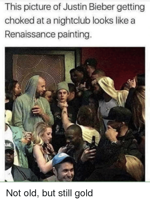 Renaissance Painting: This picture of Justin Bieber getting  choked at a nightclub looks like a  Renaissance painting Not old, but still gold