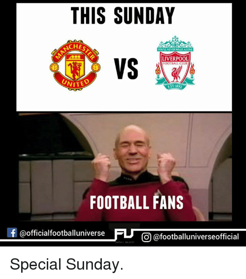 foot ball: THIS SUNDAY  ACHE  NEVERWALKALON  LIVERPOOL  VS  FooT BALL CLUB  UNITED  EST 1892  FOOTBALL FANS  f @officialfootballuniv  CO @footballuniverseofficial Special Sunday.