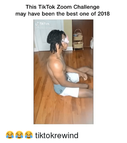 Zoom, Best, and Girl Memes: This TikTok Zoom Challenge  may have been the best one of 2018  TikTok 😂😂😂 tiktokrewind