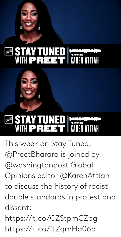 Protest: This week on Stay Tuned, @PreetBharara is joined by @washingtonpost Global Opinions editor @KarenAttiah to discuss the history of racist double standards in protest and dissent: https://t.co/CZStpmCZpg https://t.co/jTZqmHa06b
