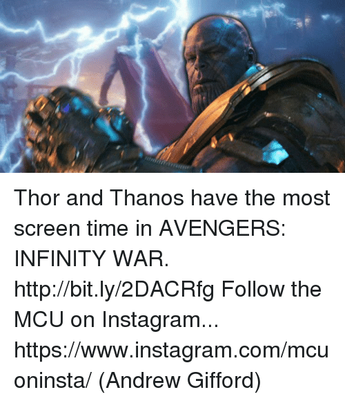Instagram, Memes, and Avengers: Thor and Thanos have the most screen time in AVENGERS: INFINITY WAR. http://bit.ly/2DACRfg  Follow the MCU on Instagram... https://www.instagram.com/mcuoninsta/  (Andrew Gifford)
