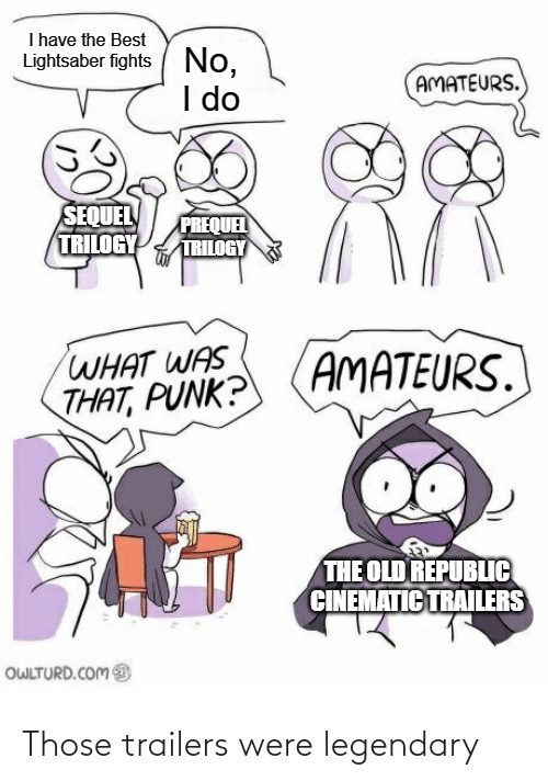 those: Those trailers were legendary