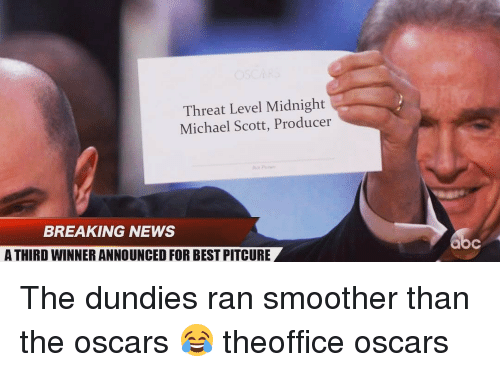 Smoother Than: Threat Level Midnight  Michael Scott, Producer  BREAKING NEWS  A THIRD WINNER ANNOUNCED FOR BESTPITCURE The dundies ran smoother than the oscars 😂 theoffice oscars