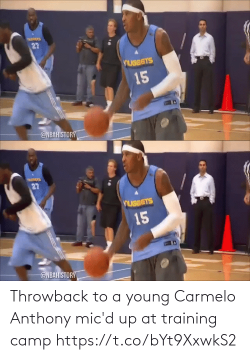 throwback: Throwback to a young Carmelo Anthony mic'd up at training camp https://t.co/bYt9XxwkS2