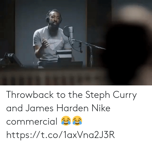 Nike: Throwback to the Steph Curry and James Harden Nike commercial 😂😂 https://t.co/1axVna2J3R