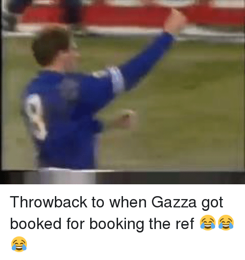 The Ref: Throwback to when Gazza got booked for booking the ref 😂😂😂