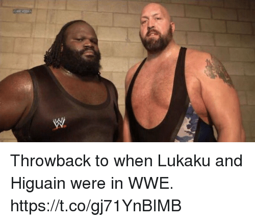 World Wrestling Entertainment: Throwback to when Lukaku and Higuain were in WWE. https://t.co/gj71YnBIMB
