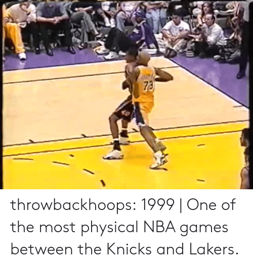 Nba Games: throwbackhoops:  1999 | One of the most physical NBA games between the Knicks and Lakers.