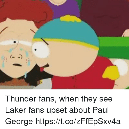 Sports, Paul George, and Paul: Thunder fans, when they see Laker fans upset about Paul George https://t.co/zFfEpSxv4a