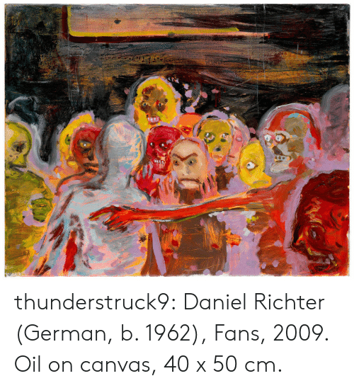 daniel: thunderstruck9:  Daniel Richter (German, b. 1962), Fans, 2009. Oil on canvas, 40 x 50 cm.