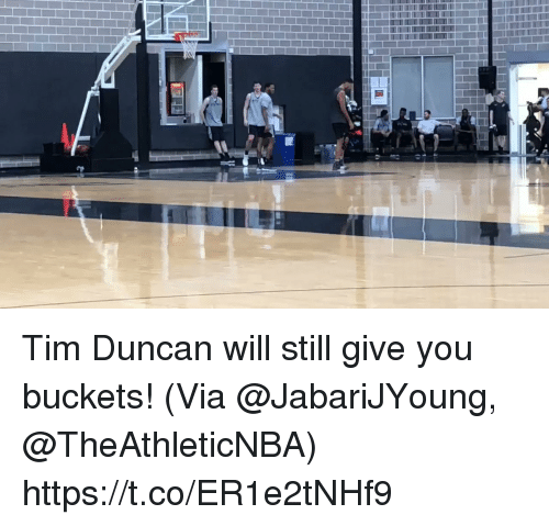 buckets: Tim Duncan will still give you buckets!  (Via @JabariJYoung, @TheAthleticNBA)   https://t.co/ER1e2tNHf9