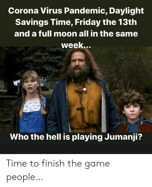 The Game: Time to finish the game people…