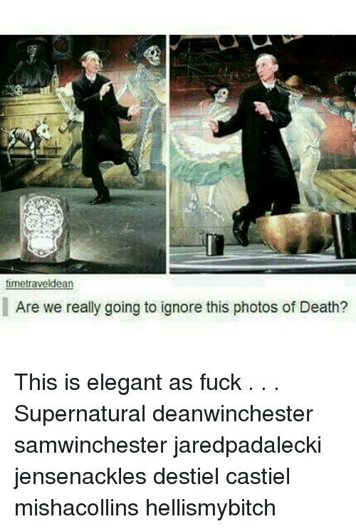 Ignore This: time traveldean  Are we really going to ignore this photos of Death? This is elegant as fuck . . . Supernatural deanwinchester samwinchester jaredpadalecki jensenackles destiel castiel mishacollins hellismybitch