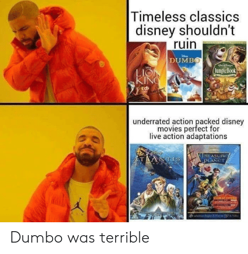 kin: Timeless classics  disney shouldn't  ruin  DUMBO  jungleBook  LIO  KIN  廸  underrated action peacfd  underrated action packed disney  movies perfect for  live action adaptations Dumbo was terrible