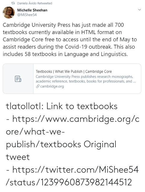 core: tlatollotl:  Link to textbooks - https://www.cambridge.org/core/what-we-publish/textbooks Original tweet - https://twitter.com/MiShee54/status/1239960873982144512