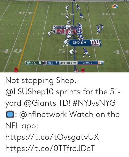 Memes, Nfl, and Giants: TLy  2ND & 9  5  NYJ 6 NY NYG 7 2nd 13:52 :15  2nd &9  (2 Not stopping Shep.  @LSUShep10 sprints for the 51-yard @Giants TD! #NYJvsNYG  📺: @nflnetwork Watch on the NFL app: https://t.co/tOvsgatvUX https://t.co/0TTfrqJDcT