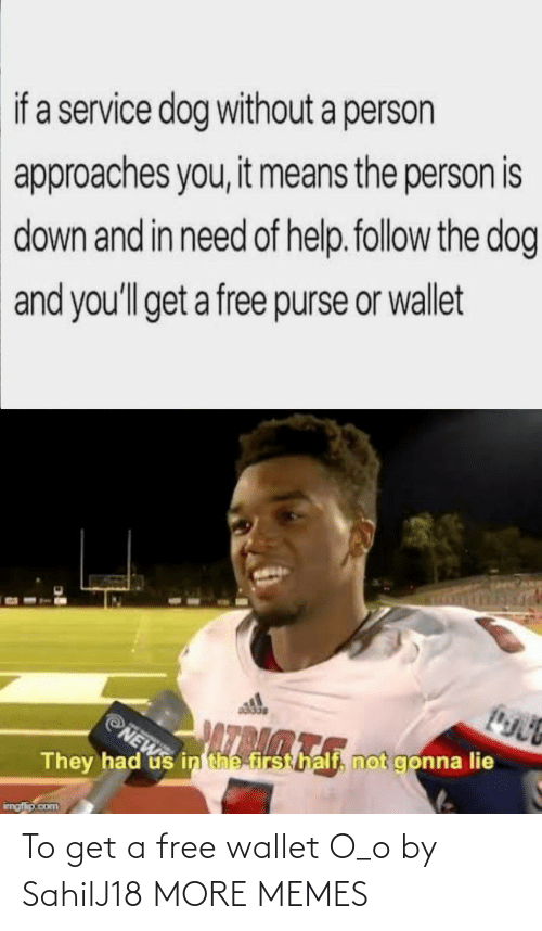 Get A: To get a free wallet O_o by SahilJ18 MORE MEMES