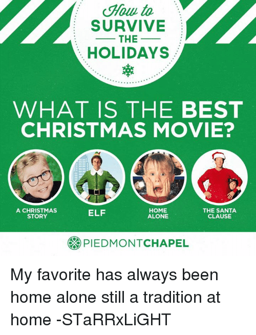 elf home alone and memes to survive the holidays what is the best - Why Christmas Is The Best Holiday