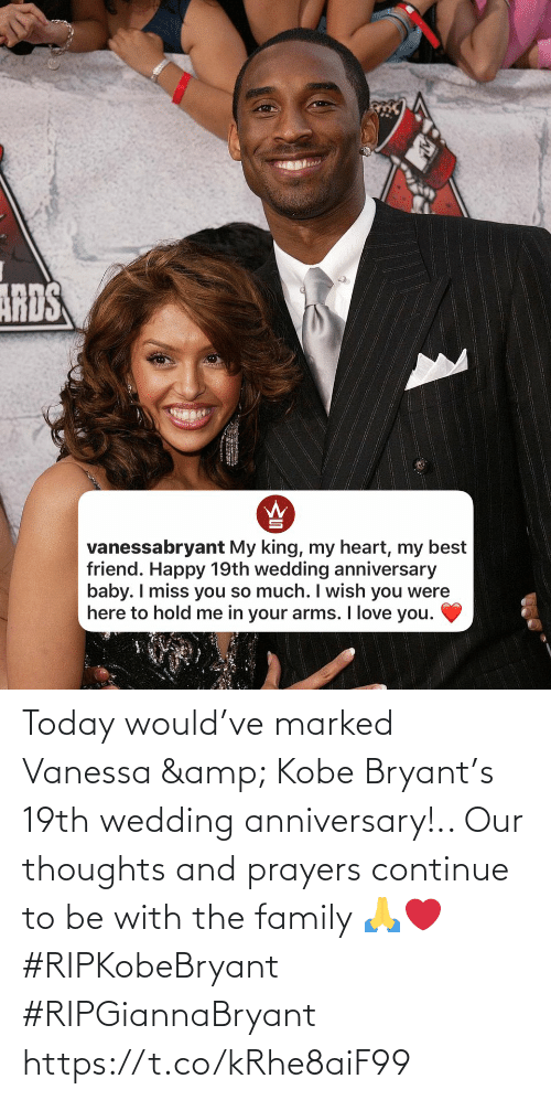 the family: Today would've marked Vanessa & Kobe Bryant's 19th wedding anniversary!.. Our thoughts and prayers continue to be with the family 🙏❤️ #RIPKobeBryant #RIPGiannaBryant https://t.co/kRhe8aiF99