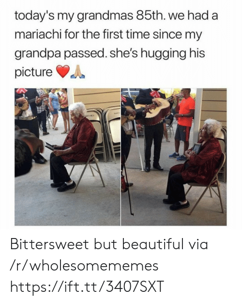 hugging: today's my grandmas 85th. we had a  mariachi for the first time since my  grandpa passed. she's hugging his  picture  MAPT  ATINCE Bittersweet but beautiful via /r/wholesomememes https://ift.tt/3407SXT