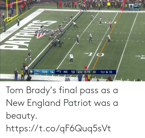 brady: Tom Brady's final pass as a New England Patriot was a beauty.  https://t.co/qF6Quq5sVt