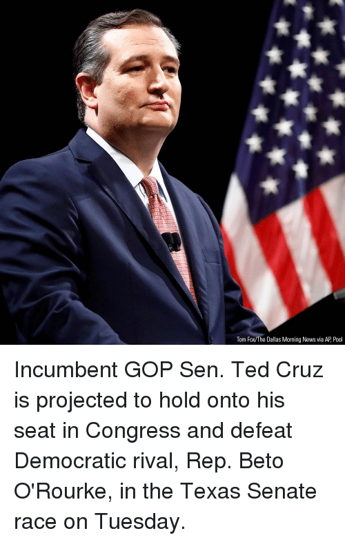 Memes, News, and Ted: Tom Fox/The Dallas Morning News via AP, Pool Incumbent GOP Sen. Ted Cruz is projected to hold onto his seat in Congress and defeat Democratic rival, Rep. Beto O'Rourke, in the Texas Senate race on Tuesday.