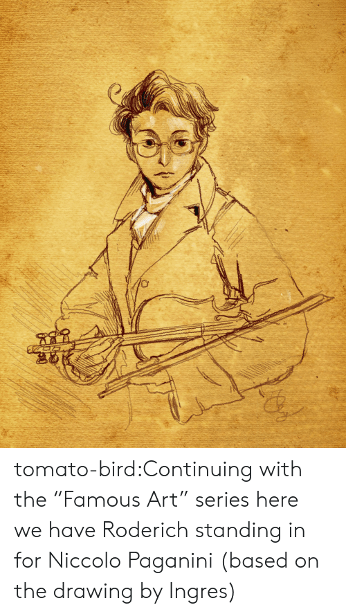 "Target, Tumblr, and Blog: tomato-bird:Continuing with the ""Famous Art"" series here we have Roderich standing in for Niccolo Paganini (based on the drawing by Ingres)"