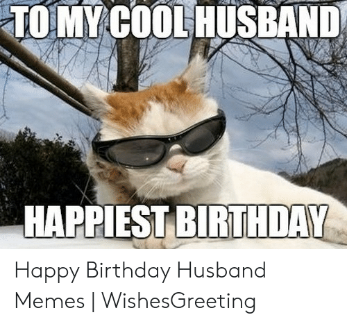 🅱️ 25 Best Memes About Funny Birthday Meme for Husband