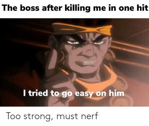 nerf: Too strong, must nerf