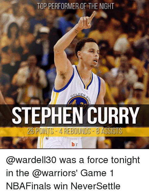 Warriors Game: TOP PERFORMER OF THE NIGHT  OLDEN  STEPHEN CURRY  2B PINTS REBOUNDS-8 ASSISTS @wardell30 was a force tonight in the @warriors' Game 1 NBAFinals win NeverSettle