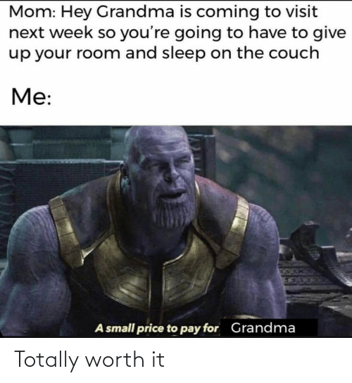 totally: Totally worth it