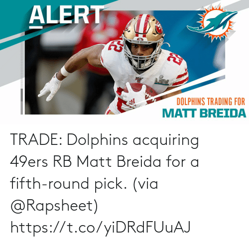 Matt: TRADE: Dolphins acquiring 49ers RB Matt Breida for a fifth-round pick. (via @Rapsheet) https://t.co/yiDRdFUuAJ