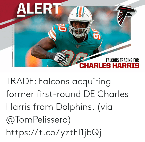 Dolphins: TRADE: Falcons acquiring former first-round DE Charles Harris from Dolphins. (via @TomPelissero) https://t.co/yztEl1jbQj