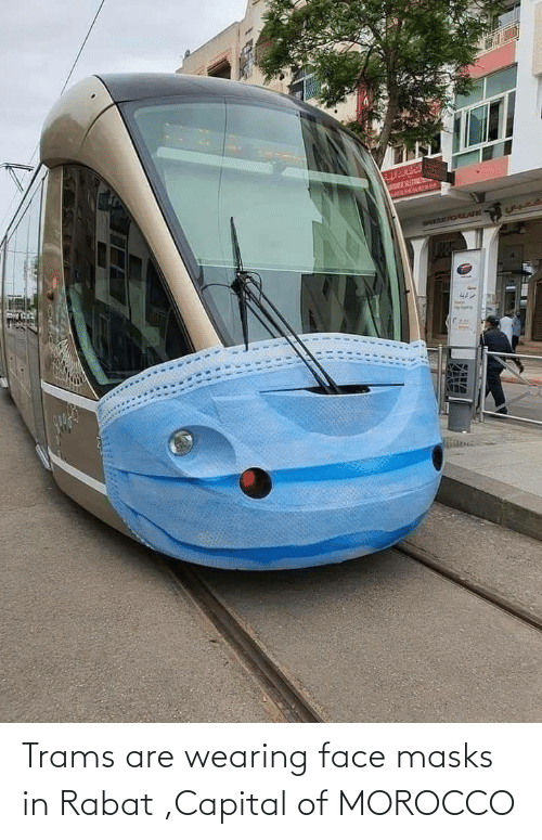 Morocco: Trams are wearing face masks in Rabat ,Capital of MOROCCO