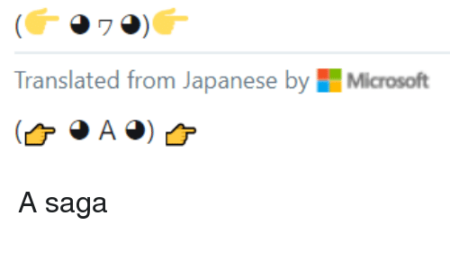 Japanese, Saga, and From: Translated from Japanese byMicrosoft A saga
